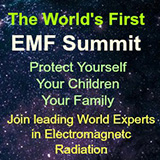 EMF Summit: Protect Yourself, Your Children, Your Family